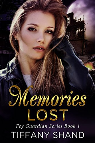 Memories Lost by Tiffany Shand