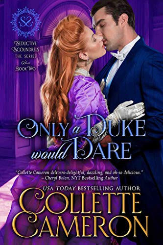 Only a Duke Would Dare by Collette Cameron