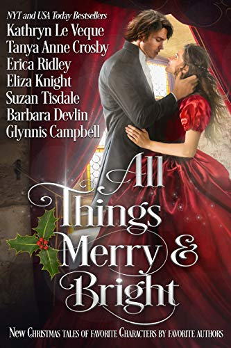 All Things Merry and Bright by Various Authors
