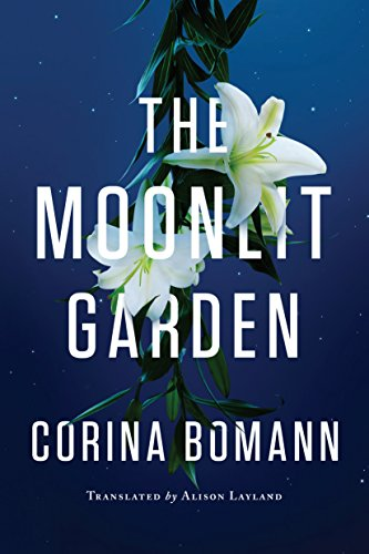 The Moonlit Garden by Corina Bomann