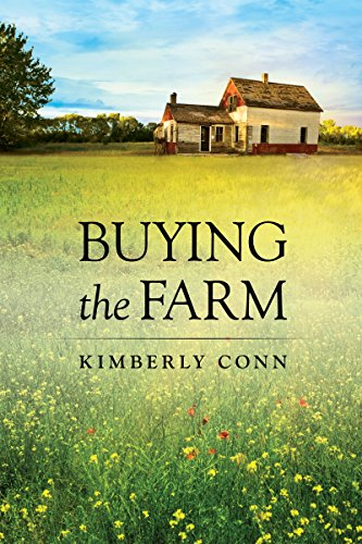 Buying the Farm by Kimberly Conn
