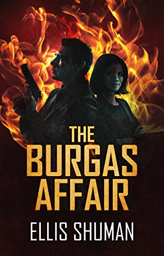 The Burgas Affair by Ellis Shuman