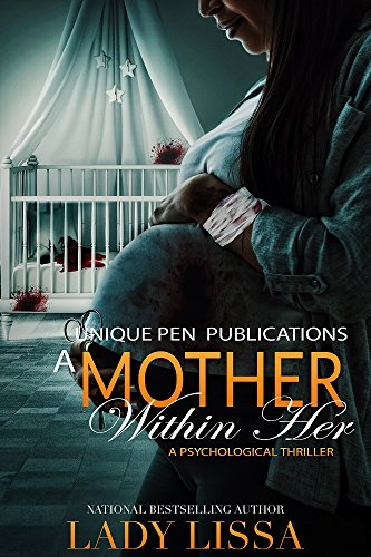 A Mother Within Her by Lady Lissa