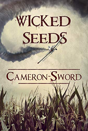 Wicked Seeds by Cameron Sword