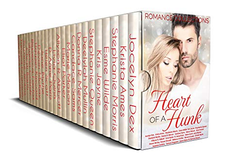 Heart of a Hunk: A Limited-Edition Collection of Bad Boy, Billionaire and Hunky Romance Heroes by Various Authors
