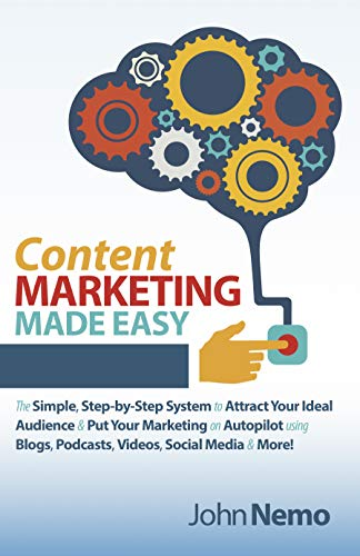 Content Marketing Made Easy by John Nemo