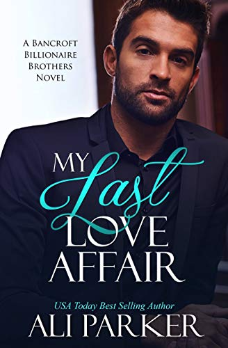 My Last Love Affair by Ali Parker