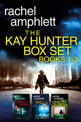 Detective Kay Hunter box set books 1-3 by Rachel Amphlett