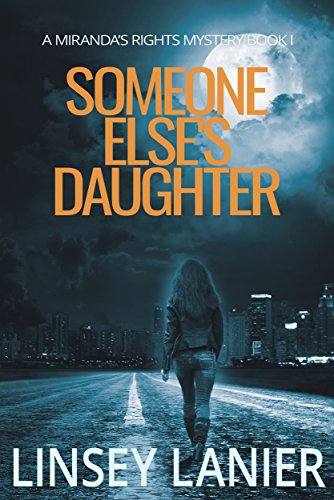 Someone Else's Daughter: Book I by Linsey Lanier