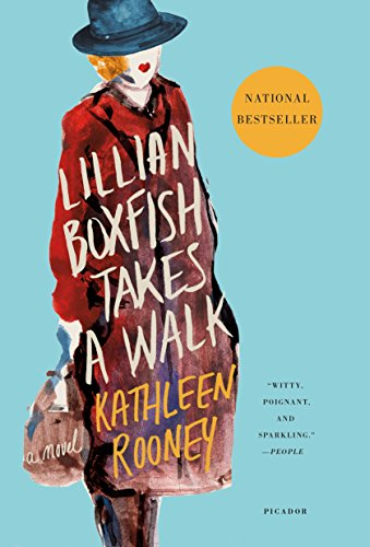 Lillian Boxfish Takes a Walk: A Novel by Kathleen Rooney