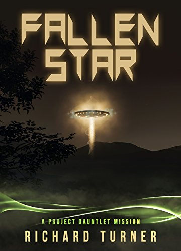 Fallen Star (Project Gauntlet Book 1) by Richard Turner