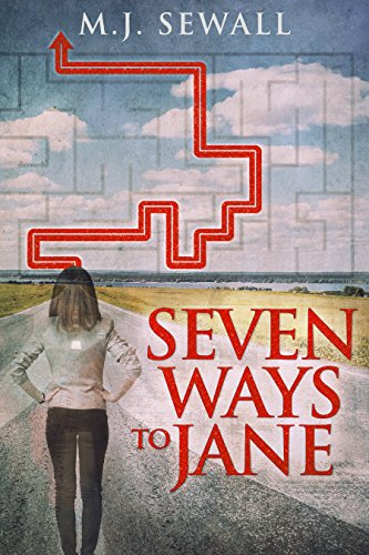 Seven Ways To Jane by M.J. Sewall