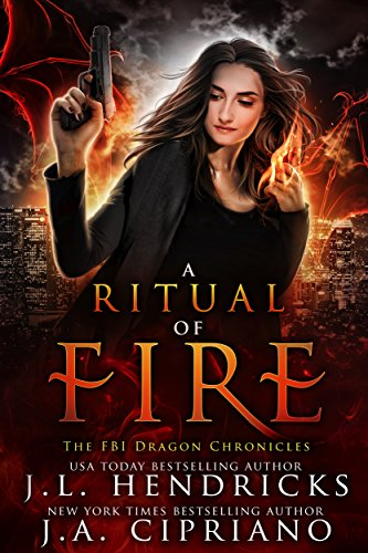 A Ritual of Fire by J.L. Hendricks