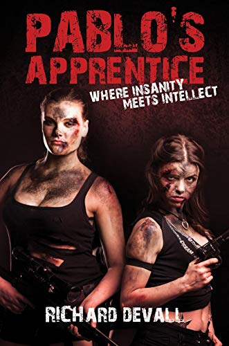 Pablo's Apprentice by Richard DeVall
