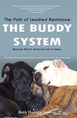 The Path of Leashed Resistance: The Buddy System by Beth Hading-Yostlot