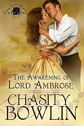 The Awakening of Lord Ambrose by Chasity Bowlin