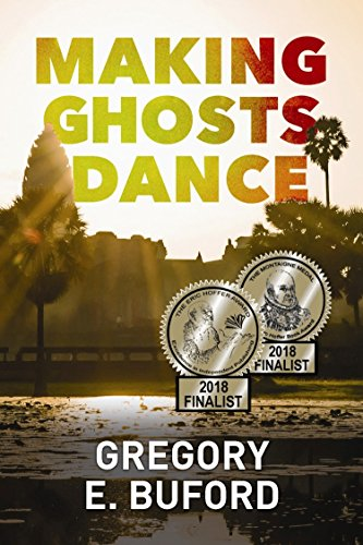 Making Ghosts Dance by Gregory E. Buford