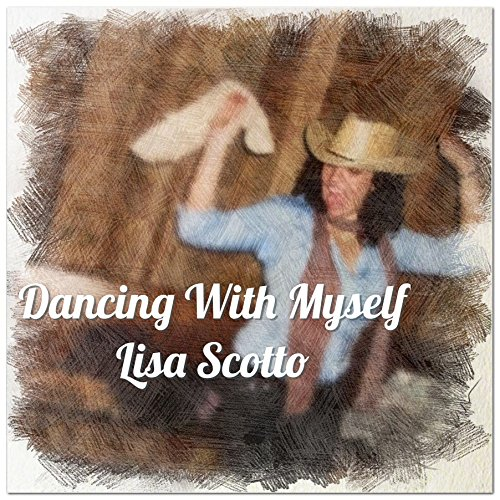 Dancing with Myself: A Dating Memoir by Lisa Scotto