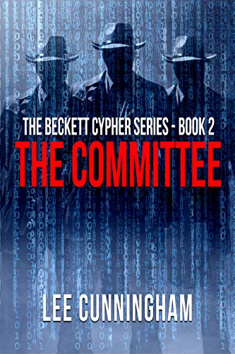 The Beckett Cypher Series - The Committee by Lee Cunningham
