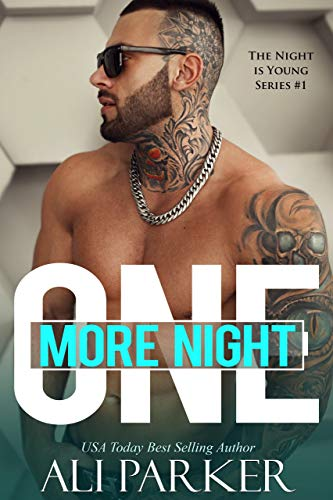 One More Night by Ali Parker