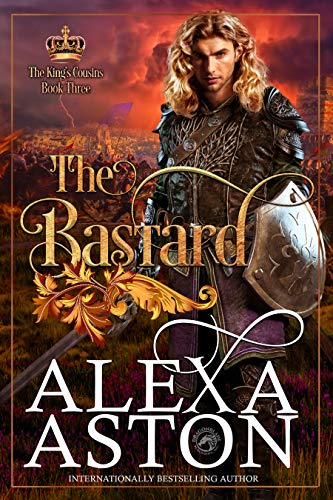 The Bastard by Alexa Aston