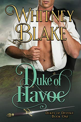 Duke of Havoc by Whitney Blake