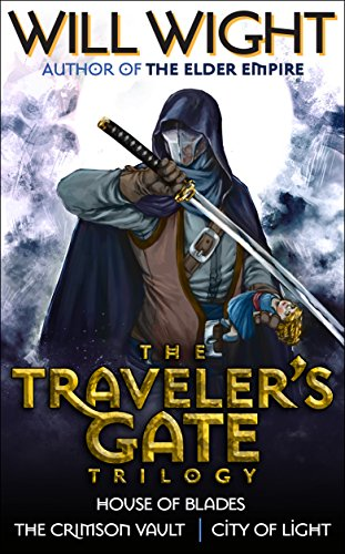 The Traveler's Gate Trilogy (Complete) by Will Wight