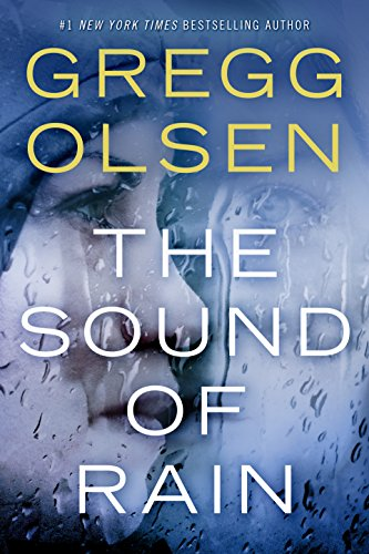 The Sound of Rain (Nicole Foster Thriller Book 1)  by Gregg Olsen