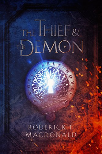 The Thief and The Demon  by Roderick T. Macdonald