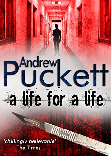A Life for a Life by Andrew Puckett
