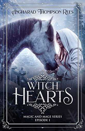 Witch Hearts: A Novella (Magic and Mage Series Book 1)  by Angharad Thompson Rees