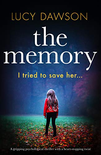 The Memory by Lucy Dawson