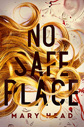 No Safe Place by Mary Head