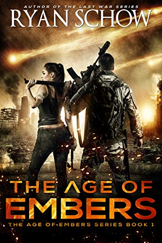 The Age of Embers by Ryan Schow