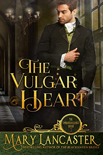 The Vulgar Heart by Mary Lancaster