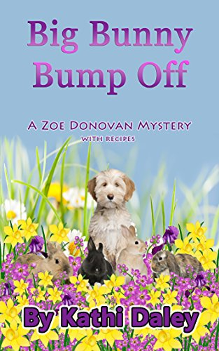 Big Bunny Bump Off (Zoe Donovan Mystery Book 5)  by Kathi Daley