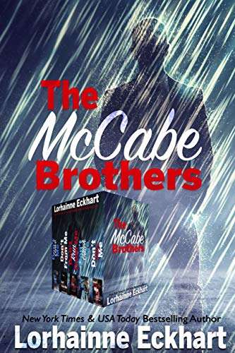 The McCabe Brothers The Complete Collection  by Lorhainne Eckhart