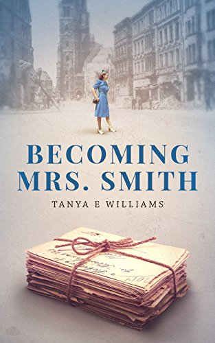 Becoming Mrs. Smith  by Tanya E Williams