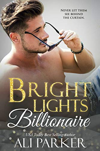 Bright Lights Billionaire  by Ali Parker