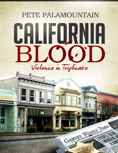 CALIFORNIA BLOOD  by Pete Palamountain