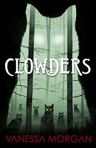 Clowders  by Vanessa Morgan