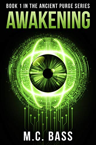 Awakening: Ancient Purge Book 1  by MC Bass