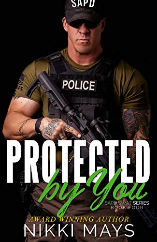 Protected by You by Nikki Mays