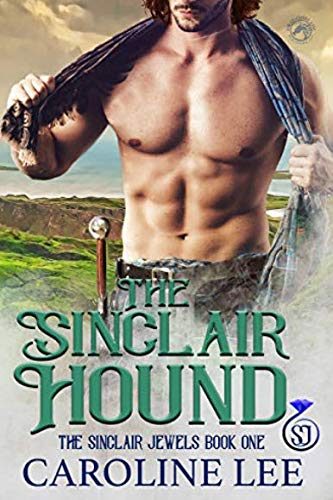 The Sinclair Hound by Caroline Lee