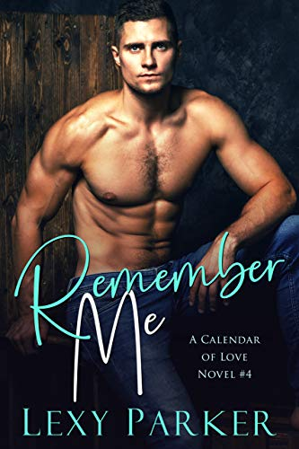 Remember Me by Lexy Parker