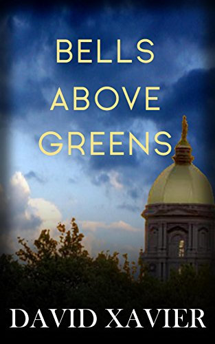 Bells Above Greens  by David Xavier