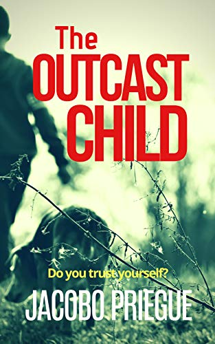 The Outcast Child  by Jacobo Priegue