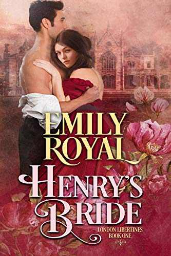 Henry's Bride by Emily Royal