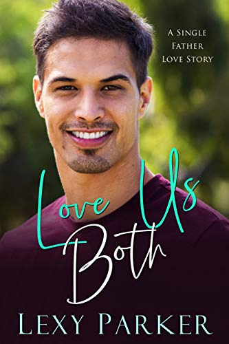 Love Us Both by Lexy Parker