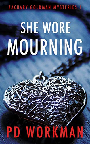 She Wore Mourning (Zachary Goldman Mysteries Book 1)  by P.D. Workman